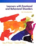 Learners with emotional and behavioral disorders :  an introduction /