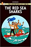 The Red Sea Sharks (The Adventures of Tintin) Hergé
