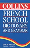Collins French School Dictionary