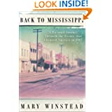 Back to Mississippi: A Personal Journey Through the Events That Changed America in 1964