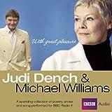 Judi Dench and Michael Williams: With Great Pleasure (BBC Audio)