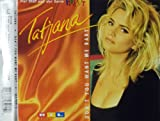 Tatjana Don't you want me baby (4 versions)