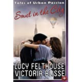 Smut in the City (Absolute Erotica Book 8)by Victoria Blisse