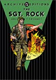 Sgt. Rock Archives, The - Volume 1 (DC Archive Editions) (1563898411) by Kanigher, Bob