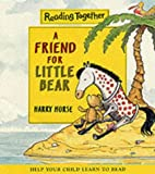 A Friend for Little Bear (Reading Together)