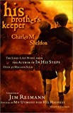 His Brother's Keeper: Updated by James Reimann (0785269487) by Charles M. Sheldon