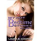 My Hot Bedtime Stories: Volume 3 (Erotica / Short Stories / Strap-On / Bisexual / Couple Play)
