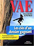 VAE, les cls d'un dossier gagnant : Transformez votre exprience en diplme !