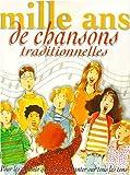 """Afficher """"Mille ans de chansons traditionnelles"""""""
