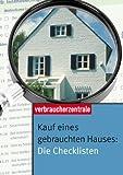 Kauf eines gebrauchten Hauses: Die Checklisten