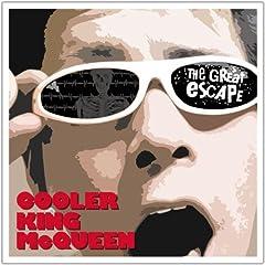 【クリックでお店のこの商品のページへ】COOLER KING McQUEEN : THE GREAT ESCAPE - 音楽