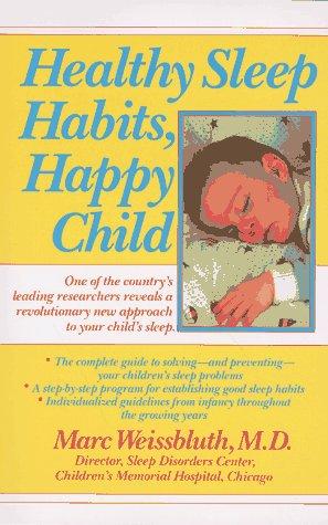 Image for Healthy Sleep Habits, Happy Child