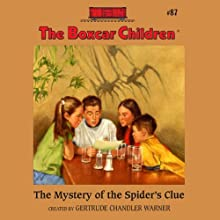 The Mystery of the Spider's Clue: The Boxcar Children Mysteries, Book 87 (       UNABRIDGED) by Gertrude Chandler Warner Narrated by Aimee Lilly