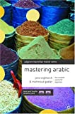 Mastering Arabic (Macmillan Master Series (Languages)) (0333533704) by Wightwick, Jane
