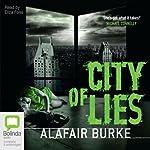 City of Lies: An Ellie Hatcher Mystery, Book 3 | Alafair Burke