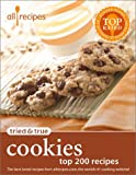 img - for Allrecipes Tried & True Cookies: Top 200 Recipes book / textbook / text book
