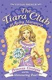 The Tiara Club at Ruby Mansions 3: Princess Georgia and the Shimmering Pearl