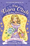 img - for The Tiara Club at Ruby Mansions 3: Princess Georgia and the Shimmering Pearl book / textbook / text book