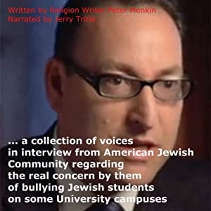 On the Bullying of Jewish Students on Some University Campuses: Interviews | [Peter Menkin]