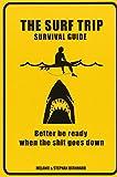 Surf Trip Survival Guide