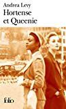 Hortense Et Queenie (Folio) (French Edition) (2070346641) by Levy, Andrea