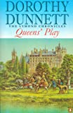 Queens' Play (Lymond Chronicles Book 2)