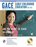 img - for GACE Early Childhood Education (001), (002) w/ CD-ROM (Georgia GACE Test Preparation) book / textbook / text book