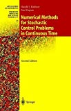 img - for Numerical Methods for Stochastic Control Problems in Continuous Time (Stochastic Modelling and Applied Probability) by Harold Kushner (2000-12-15) book / textbook / text book