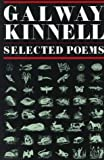 Selected Poems: Galway Kinnell (0395320461) by Galway Kinnell