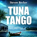 Tuna Tango: Will Service Adventures, Book 2 Audiobook by Steven Becker Narrated by Paul J. McSorley