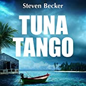 Tuna Tango: Will Service Adventures, Book 2 | Steven Becker