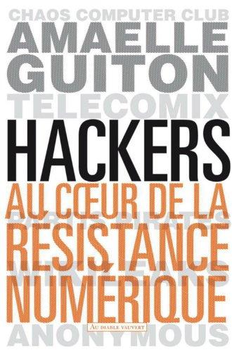 Couverture du livre Hackers: Au cœur de la résistance numérique