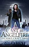Cast in Angelfire: An Urban Fantasy Romance (The Mage Craft Series Book 1) (English Edition)