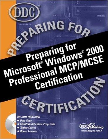 Preparing for Microsoft Windows 2000 Professional MCP/MCSE Certification