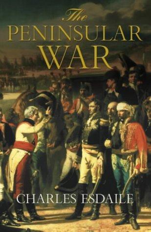 The Peninsular War: A New History (Allen Lane History)