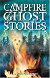 Campfire Ghost Stories (1894877020) by Jo-Anne Christensen