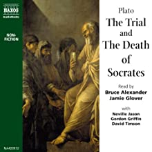 The Trial and the Death of Socrates Audiobook by  Plato Narrated by Bruce Alexander, Jamie Glover, David Timson