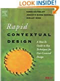 Rapid Contextual Design: A How-to Guide to Key Techniques for User-Centered Design (Interactive Technologies)