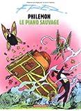 Philémon, volume 3 : Le Piano sauvage