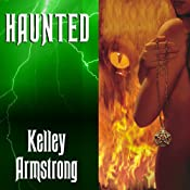 Haunted: Women of the Otherworld, Book 5 | Kelley Armstrong