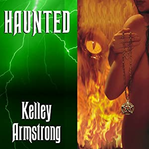 Haunted: Women of the Otherworld, Book 5 | [Kelley Armstrong]