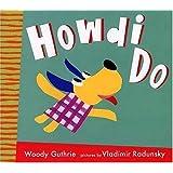 Howdi Do (Radunsky/Guthrie)