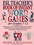 img - for Esl Teacher's Book of Instant Word Games : For Grades 7-12 book / textbook / text book