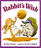 Rabbit's Wish (006029518X) by Stewart, Paul