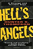 Hell's Angels: A Strange and Terrible Saga (0345410084) by Hunter S. Thompson