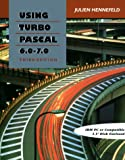 img - for Using Turbo Pascal 6.0 - 7.0 book / textbook / text book