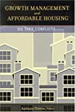 Growth Management and Affordable Housing: Do They Conflict? (James A. Johnson Metro)
