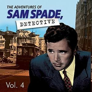 Adventures of Sam Spade Vol. 4 | [Adventures of Sam Spade]
