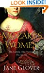 Mozart's Women: His Family, His Frien...