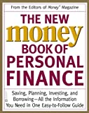 The New Money Book of Personal Finance: Saving, Planning, Investing, and Borrowing -- All the Information You Need in One Easy-to-Follow Guide (Money, America's Financial Advisor Series)